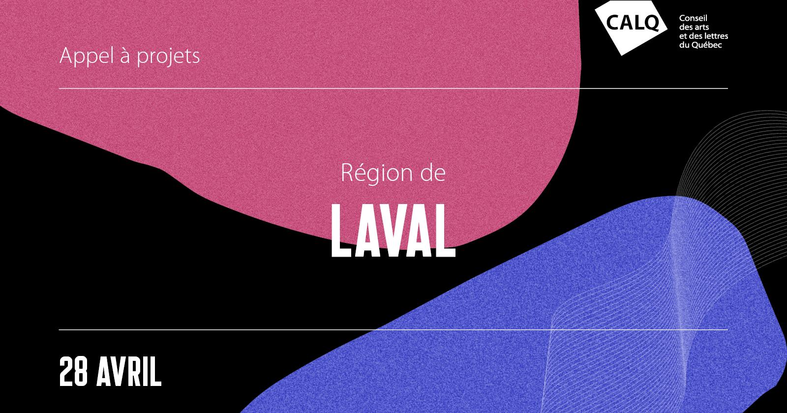 Appel à projets pour les artistes, écrivain(e)s et organismes artistiques de Laval 2021