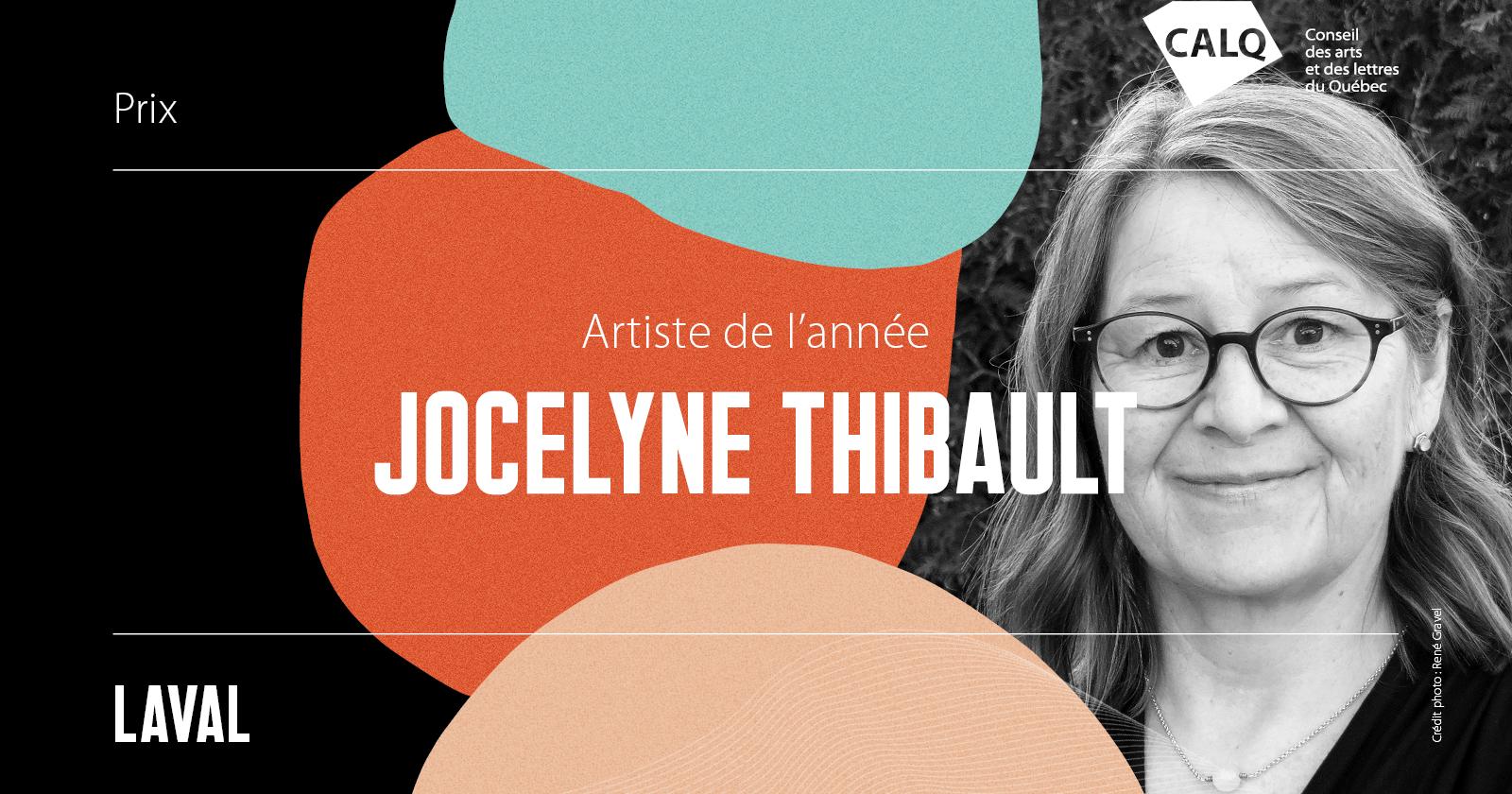 Jocelyne Thibault reçoit le Prix du CALQ – Artiste de l'année à Laval